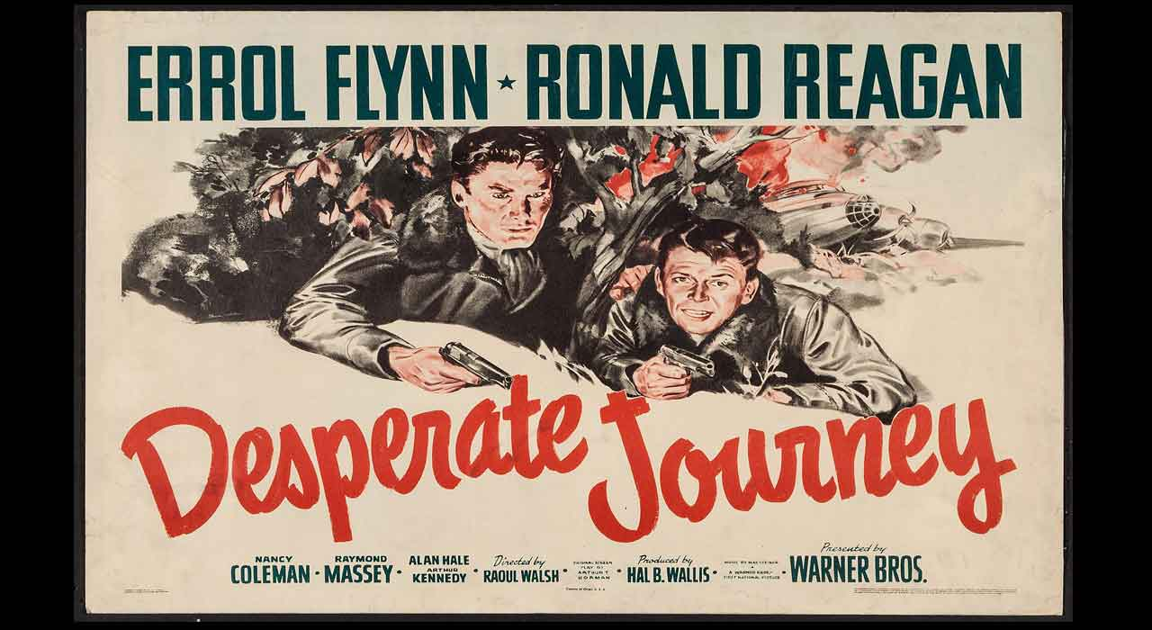 Desperate Journey Reformed Perspective Alan hale, errol flynn, ronald reagan. reformed perspective